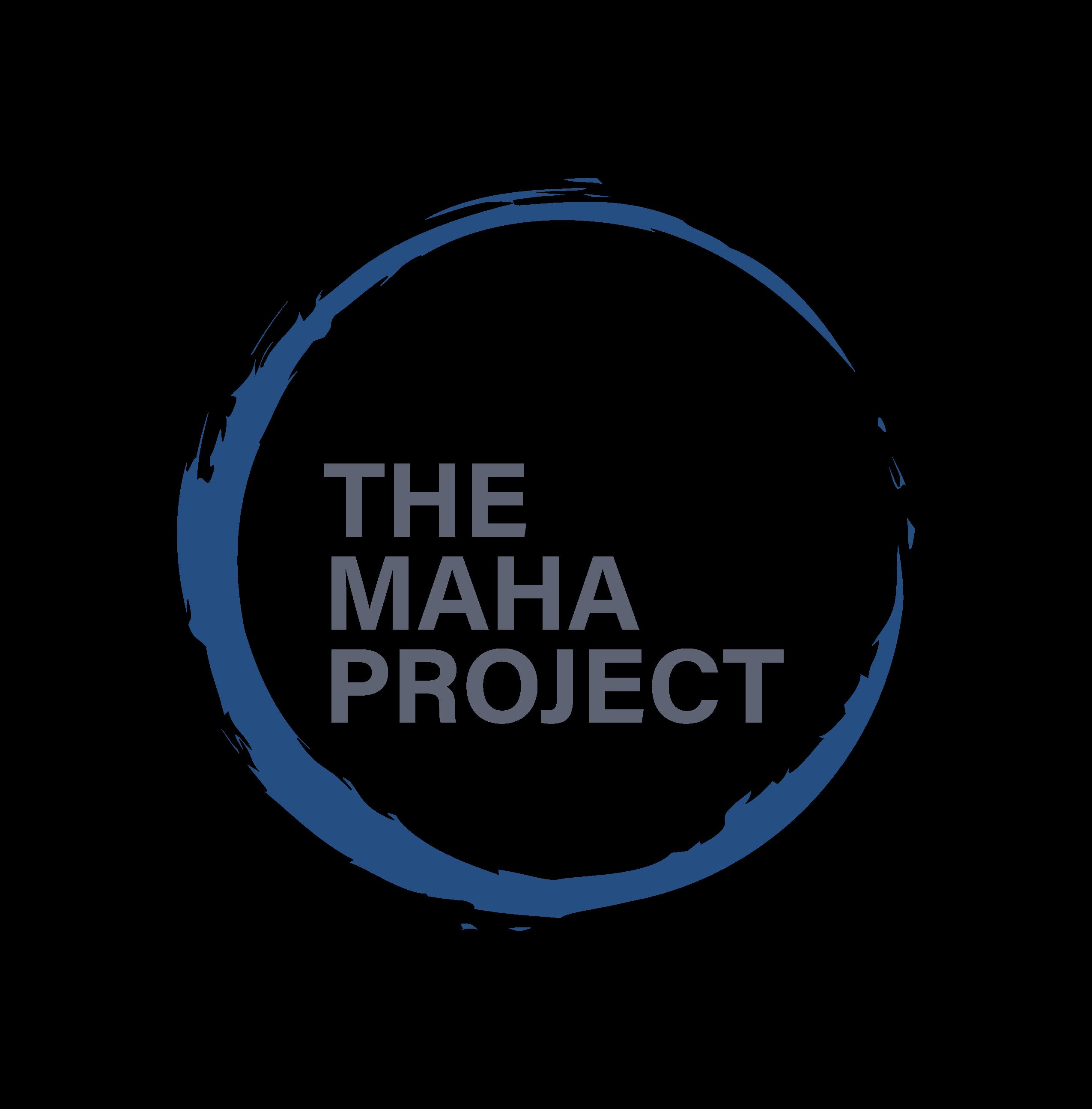 The Maha Project